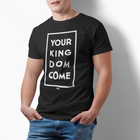 Tricou crestin Your KINGDOM Come- cod KINGbl